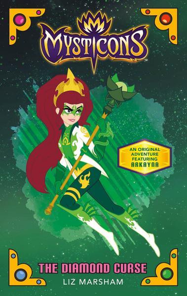 Download Mysticons  The Diamond Curse Book