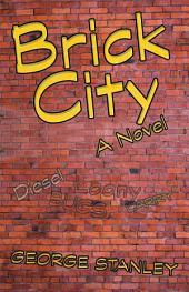 Brick City: A Novel