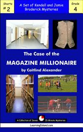 The Case of the Magazine Millionaire: A Set of Seven 15-Minute Books