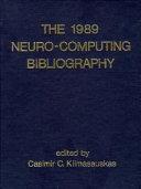 The 1989 Neuro-computing Bibliography