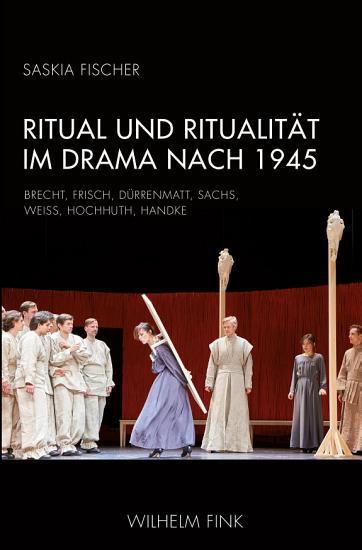 Ritual und Ritualit  t im Drama nach 1945 PDF