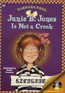 JUNIE B  JONES IS NOT A CROOK Junie B  Jones 9  PDF