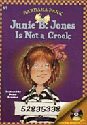 JUNIE B  JONES IS NOT A CROOK Junie B  Jones 9  PDF
