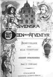 Svenska öden och äfventyr: berättelser från alla tidehvarf, Volym 2