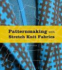 Patternmaking with Stretch Knit Fabrics PDF