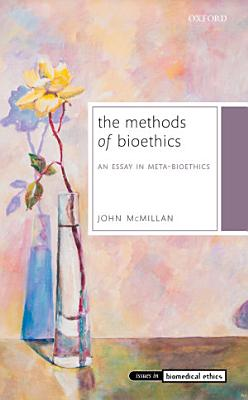 The Methods of Bioethics PDF