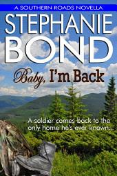 Baby, I'm Back: a romantic novella