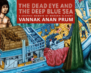 The Dead Eye and the Deep Blue Sea