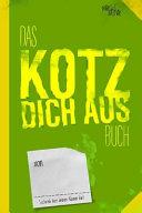 Das Kotz Dich Aus Buch PDF