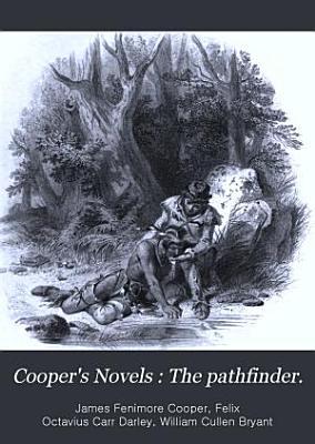 Cooper s Novels  The pathfinder PDF