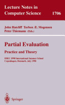 Partial Evaluation: Practice and Theory