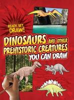 Dinosaurs and Other Prehistoric Creatures You Can Draw PDF