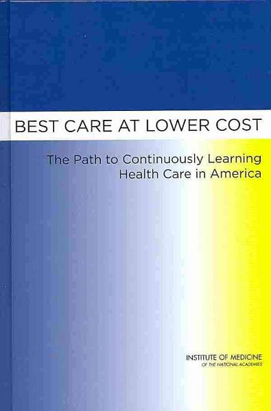 Download Best Care at Lower Cost Book