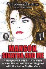 Manson, Sinatra and Me