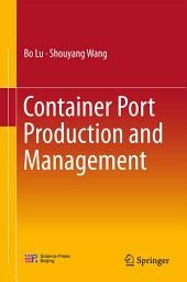 Container Port Production and Management