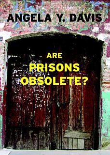 Are Prisons Obsolete  Book