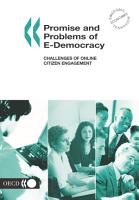 Promise and Problems of E Democracy Challenges of Online Citizen Engagement PDF