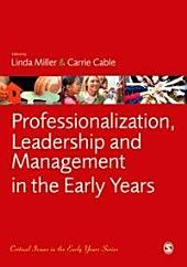Professionalization, Leadership and Management in the Early Years