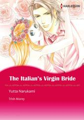 The Italian's Virgin Bride: Harlequin Comics