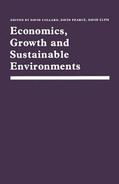 Economics, Growth and Sustainable Environments: Essays in Memory of Richard Lecomber