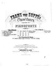 Suppé's Ouverturen: einger. für Pianoforte à 2 ms
