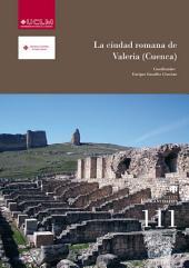 La ciudad romana de Valeria (Cuenca)