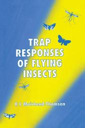 Trap Responses of Flying Insects: The Influence of Trap Design on Capture Efficiency