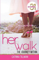 Her Walk