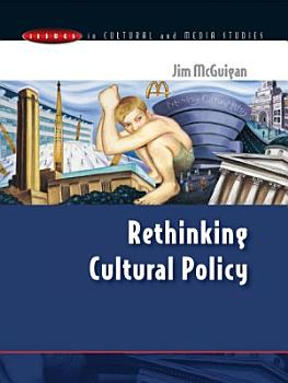 Rethinking Cultural Policy PDF