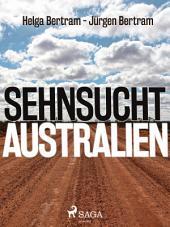 Sehnsucht Australien