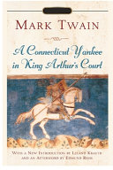 Connecticut Yankee in King Arthur s Court Annotated Edition by Mark Twain PDF