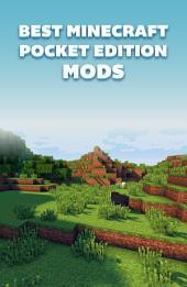 Best Minecraft Mods Pocket Edition