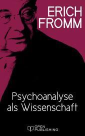 Psychoanalyse als Wissenschaft: Psychoanalysis
