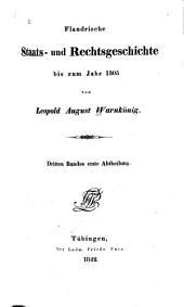 Flandrische Staats- und Rechtsgeschichte bis zum Jahr 1305: Volume3