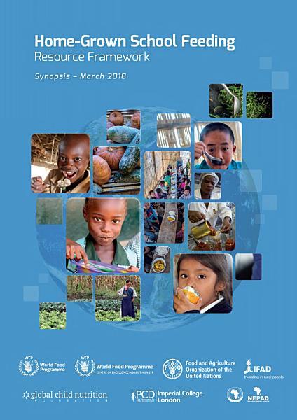 Download Home Grown School Feeding Resource Framework Book
