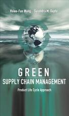 Green Supply Chain Management  Product Life Cycle Approach PDF