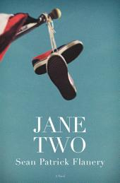 Jane Two – A Novel