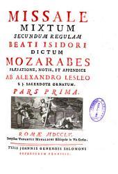 Missale mixtum secundum regulam Beati Isidori dictum Mozarabes