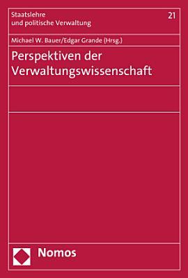 Perspektiven der Verwaltungswissenschaft PDF