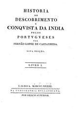 Historia do descobrimento e conqvista da India pelos Portvgveses: Volumes 1-2