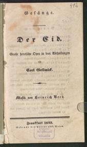 Gesänge. Der Cid: große heroische Oper in drei Abtheilungen