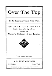 """""""Over the Top"""": By an American Soldier who Went"""