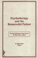 Psychotherapy and the Remorseful Patient PDF