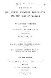 The Books of Job, Psalms, Proverbs, Ecclesiastes, and the Song of Solomon According to the Wycliffite Version