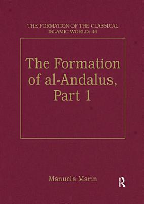 The Formation of al Andalus  Part 1