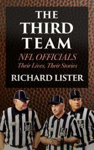 The Third Team  NFL Officials  Their Lives  Their Stories PDF