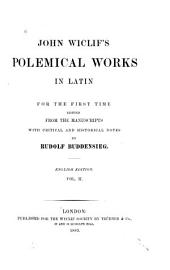 John Wiclif's Polemical works in Latin: Volume 1