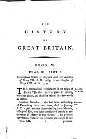 The History of Great Britain: From the First Invasion of it by the Romans Under Julius Caesar, Volume 12