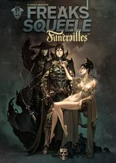 Freak's Squeele : Funérailles - Tome 1 - Fortunate Sons
