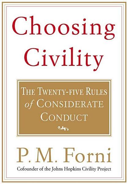 Download Choosing Civility Book